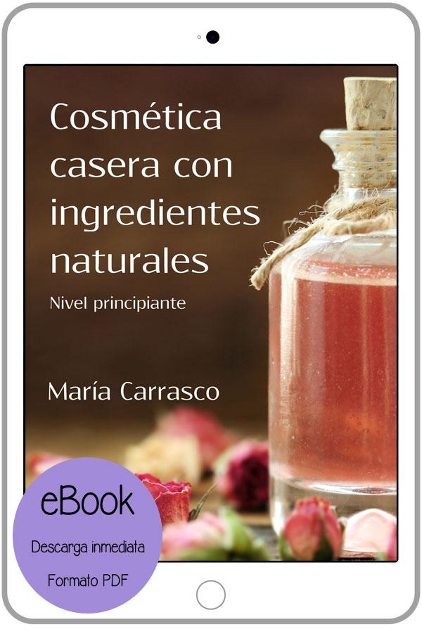 Ebook cosmética casera con ingredientes naturales